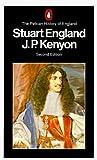 Stuart England (The Pelican History of England, #6)