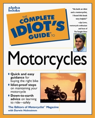The Complete idiots guide to motorcycle