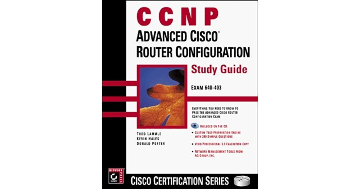 Buy ccnp advanced cisco router configuration study guide (exam 640.