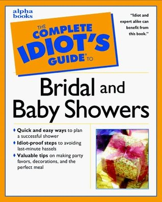 Complete Idiot's Guide to BRIDAL SHOWERS (The Complete Idiot's Guide)