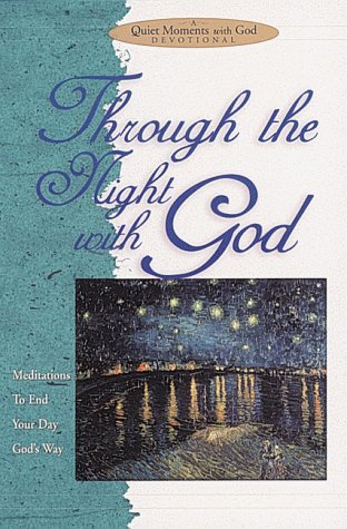 Through the Night with God: Meditations to End Your Day God's Way
