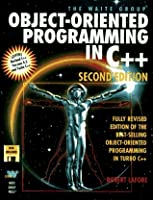 Object-Oriented Programming in C++/Book and Disk (The Waite Group)