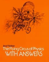 The Flying Circus of Physics, Answers