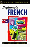 Beginner's French (Teach Yourself Books)