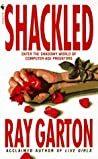 Shackled by Ray Garton