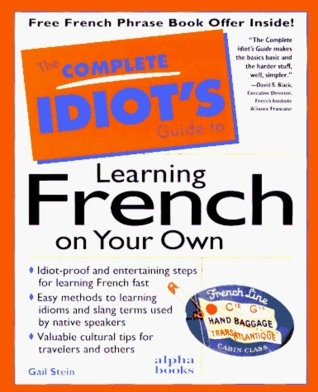 Complete Idiot s Guide to Learning French