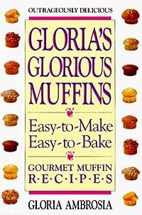 Gloria's Glorious Muffins