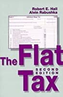 Flat Tax (Hoover Institution Press Publication)