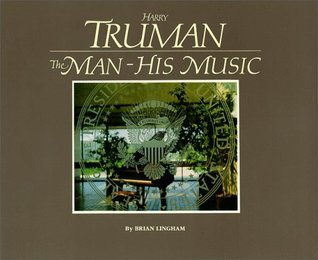 Harry Truman: The Man-His Music