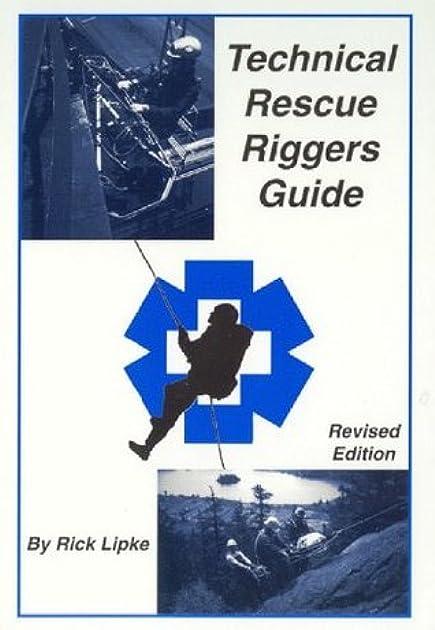 technical rescue riggers guide by rick lipke rh goodreads com technical rescue riggers guide by rick lipke Technical Rescue Logo