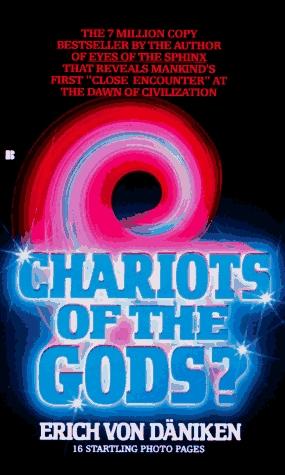 Chariots of the Gods? by Erich von Däniken
