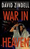 War in Heaven (A Requiem for Homo Sapiens, #3)