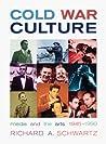 Cold War Culture: Media & the Arts, 1945-1990
