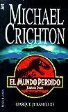 El mundo perdido by Michael Crichton