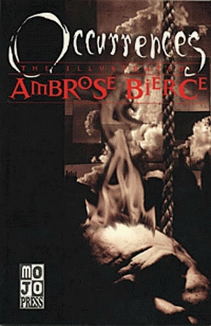 Occurrences: The Illustrated Ambrose Bierce