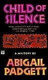 Child of Silence (Bo Bradley, #1)