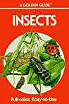 Insects: A Guide to Familiar American Insects