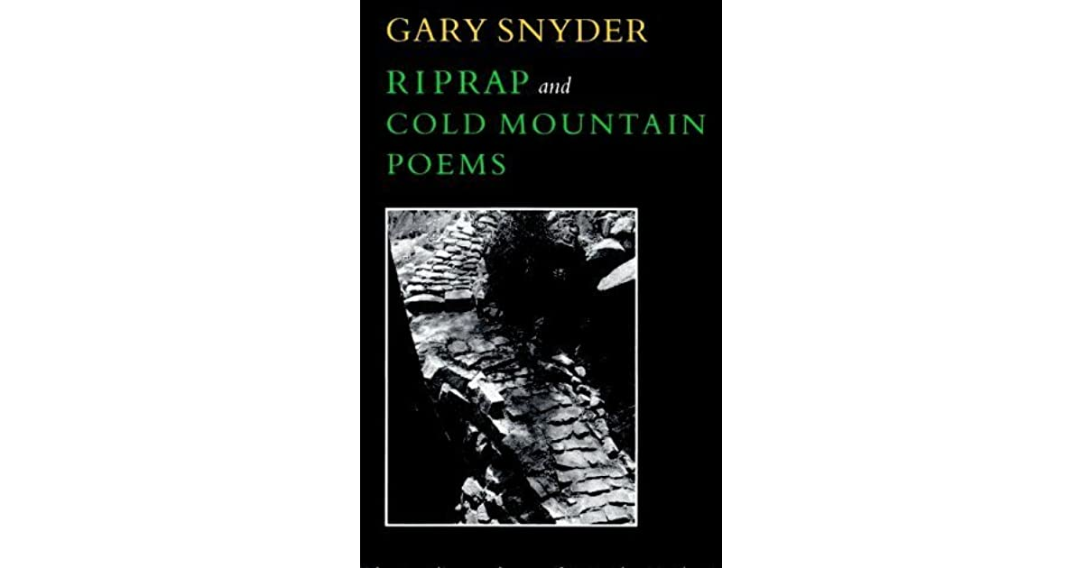 Am Hartsocks Review Of Riprap And Cold Mountain Poems