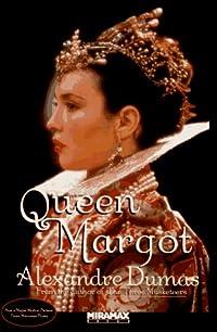 Queen Margot, or Marguerite de Valois