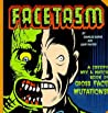 Facetasm: A Creepy Mix and Match Book of Gross Face Mutations!
