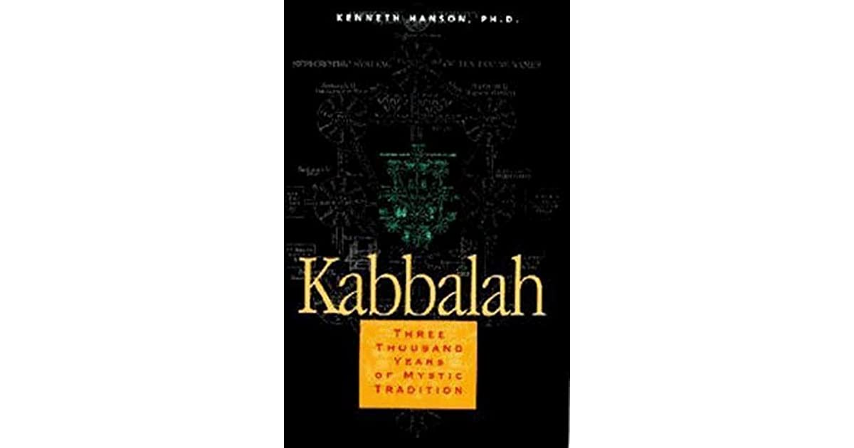 Kabbalah: Three Thousand Years of Mystic Tradition by