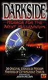 Darkside: Horror for the Next Millenium (Darkside #1)