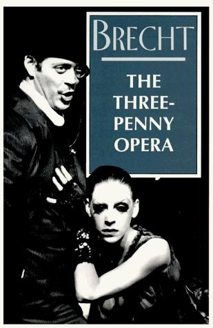Read The Threepenny Opera By Bertolt Brecht