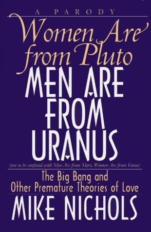 [Download] ✤ Women Are from Pluto, Men Are from Uranus  ➸ Mike  Nichols – Sunkgirls.info