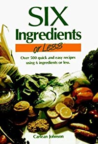 Six Ingredients or Less