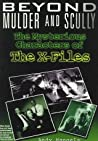 Beyond Mulder and Scully by Andy Mangels