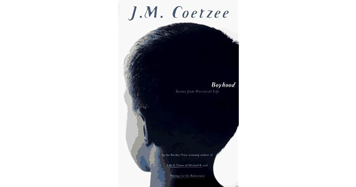 essay on boyhood by j.m. coetzee Starting an essay on jm coetzee's disgrace organize your thoughts and more at our handy-dandy shmoop writing lab.