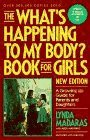 The What's Happening to My Body? Book for Boys: A Growing Up Guide for Parents and Sons