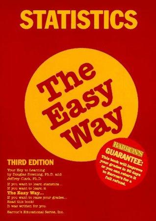 Statistics the Easy Way Statistics the Easy Way (Barron's E-Z)