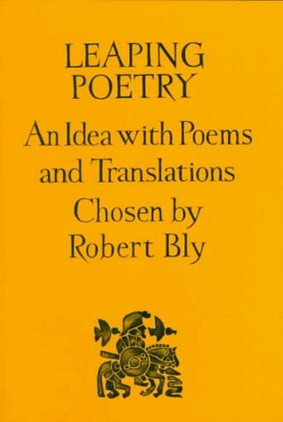 Leaping Poetry by Robert Bly