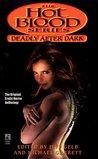 Deadly After Dark (Hot Blood, #4)
