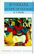 Sundiata:  An Epic of Old Mali