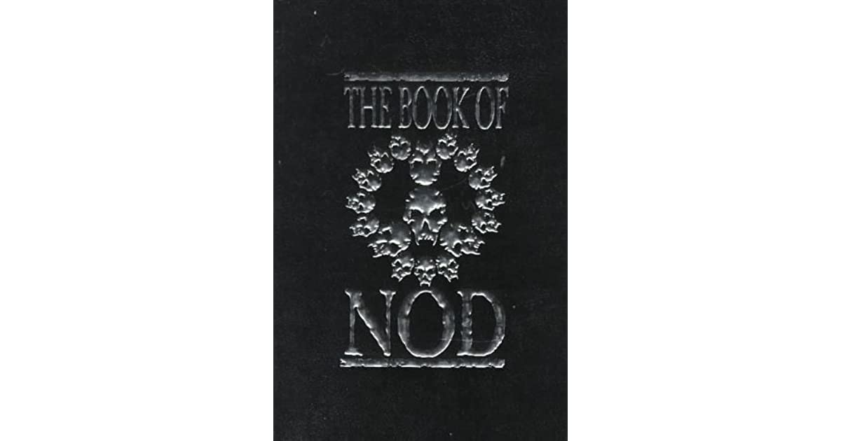 a summary of the book of nod by sam shupp and andrew greenberg The version table provides details related to the release that this issue/rfe will be addressed unresolved: release in which this issue/rfe will be addressed resolved: release in which.