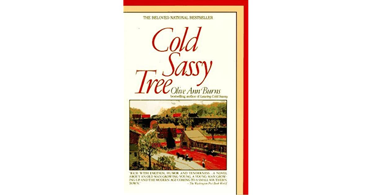 cold sassy tree works cited page Cold sassy tree study guide questions and answers please type for your second work, read cold sassy tree by olive ann burns after you.