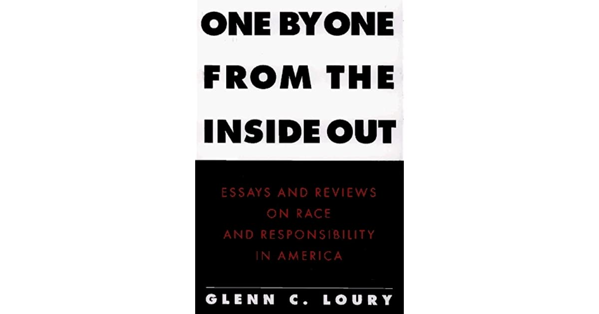One by One from the Inside Out: Essays and Reviews on Race and ...