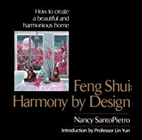Feng Shui: Harmony by Design