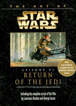 The Art Of Star Wars Episode Vi Return Of The Jedi By Carol Titelman