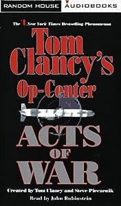 Acts of War (Tom Clancy's Op-Center, #4)