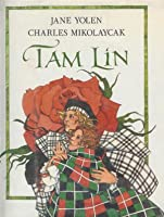 Tam Lin: An Old Ballad