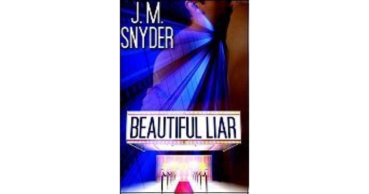 Beautiful Liar Beautiful 1 By Jm Snyder