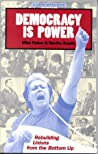Democracy Is Power: Rebuilding Unions From The Bottom Up