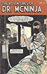 The Adventures Of Dr. McNinja (Volume 1)