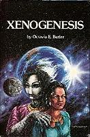 Xenogenesis (Xenogenesis, #1-3)