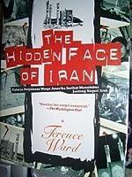 The Hidden Face of Iran: Catatan Perjalanan Warga Amerika Serikat Menembus Jantung Negeri Iran