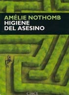 Higiene del asesino by Amélie Nothomb