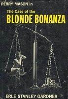 The Case of the Blonde Bonanza (Perry Mason, #67)
